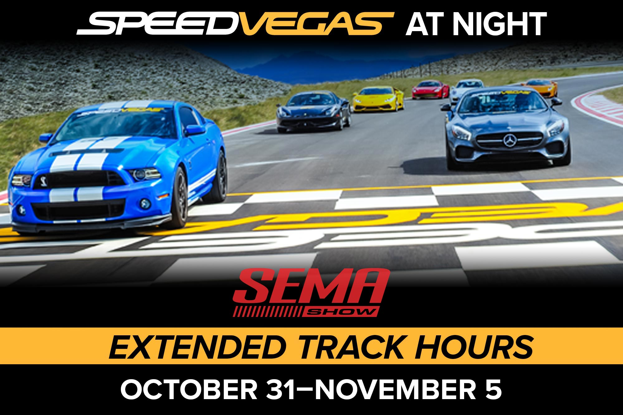 Drive the exotic car of your dreams on a real racetrack like never before! Be one of the first to experience SPEEDVEGAS After Dark. SPEEDVEGAS will be open until 10pm from Oct 31st - November 5th. SEMA attendees with lanyards will receive a complimentary lap with the purchase of any driving experience.